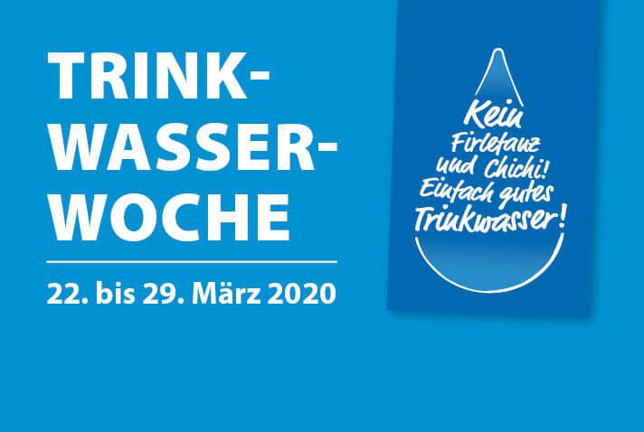 Schriftzug:Trinkwasser-Woche vom 22. bis 29. März